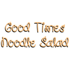 Good Times and Noodle Salad - As Good As it gets - 90's T-Shirt