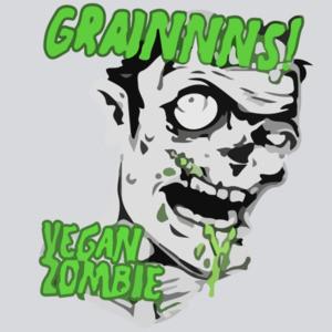 Grainnns! Vegan Zombie - Vegetarian zombie, Funny Zombie T-Shirt