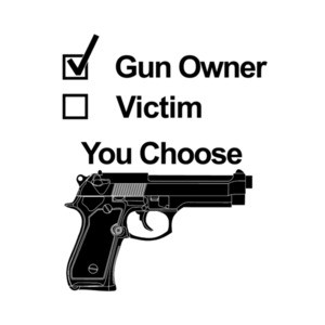 Gun Owner Victim You Choose Pro Guns T-Shirt