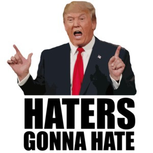 Haters gonna hate - Donald Trump Yellow T-Shirt