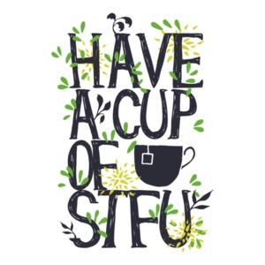 Have A Cup Of Stfu T-Shirt