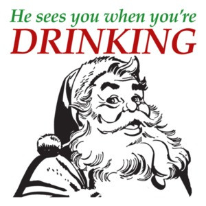 He sees you when you're drinking. Funny Santa Christmas T-Shirt