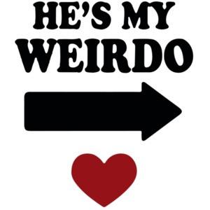 He's My Weirdo T-Shirt