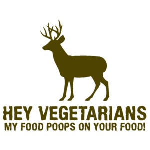 Hey Vegetarians, My Food Poops On Your Food T-Shirt