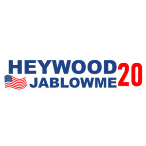 Heywood Jablowme 2020 - Funny Election T-Shirt