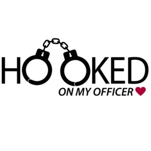 Hooked on my officer - pro cop t-shirt