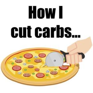 How I cut carbs...food t-shirt