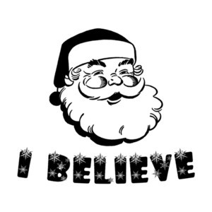 I Believe - Santa  T-Shirt