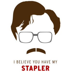 I believe you have my stapler - Milton - Office Space - 90's T-Shirt
