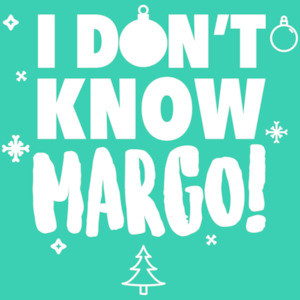 I don't know margo! Christmas Vacation T-Shirt. Couple's T-Shirt