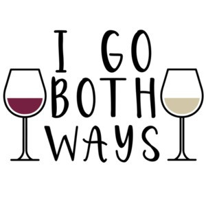 I go both ways - White and Red Wine T-Shirt