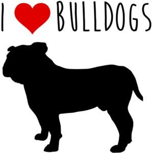 I love bulldogs - bulldog t-shirt