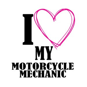 I Love My Motorcycle Mechanic T-Shirt