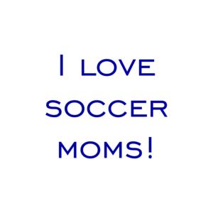 I love soccer moms! Shirt