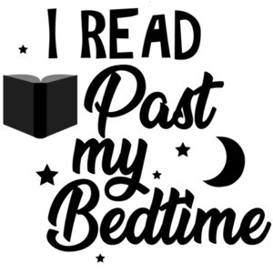 I read past my bedtime - funny book t-shirt