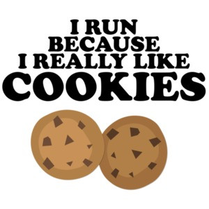 I run because I really like cookies - funny exercise t-shirt