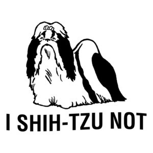 I shih-tzu not! Funny Dog T-Shirt