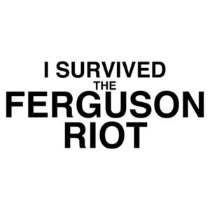 I Survived The Ferguson Riot T-Shirt
