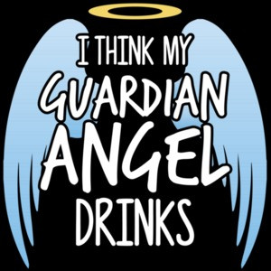 I think my guardian angel drinks - funny drinking t-shirt