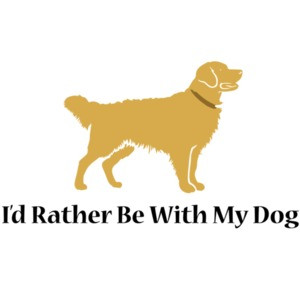 I'd rather be with my dog - Golden Retriever T-Shirt