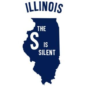 Illinois - the S is Silent - Illinois T-Shirt