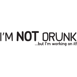 I'm Not Drunk, But I'm Working On It T-shirt
