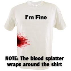 I'm Fine - Zombie Shirt