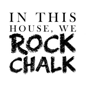 In this house, we rock chalk - Kansas T-Shirt