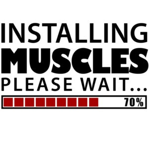 Installing Muscles. Please Wait. Funny Work Out T-Shirt