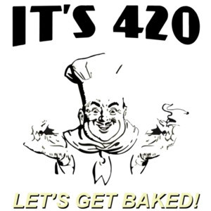 It's 420 Let's Get Baked T-Shirt