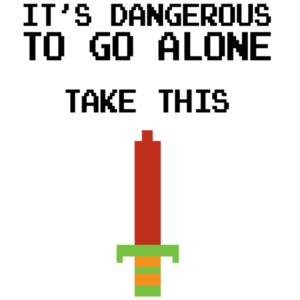 It's dangerous to go alone take this - Legend of Zelda T-Shirt