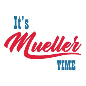 I'ts Mueller Time - Trump Administration T-Shirt