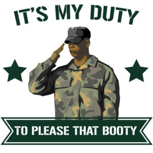 It's my duty to please that booty T-Shirt
