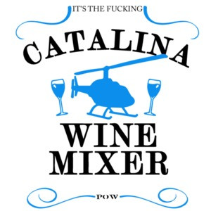 It's The Fucking Catalina Wine Mixer - Step Brothers T-Shirt