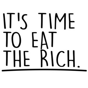 It's Time To Eat The Rich. AOC T-Shirt