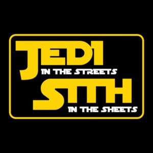 Jedi In The Streets Sith In The Sheets Star Wars T-Shirt