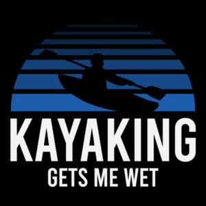 Kayaking Gets Me Wet - Pun T-Shirt