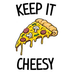 Keep it cheesy - funny cheese t-shirt