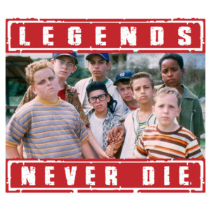 Legends Never Die - The Sandlot - 90's T-Shirt