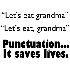 Let's Eat Grandma.  Punctuation Saves Funny Shirt