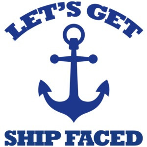 Lets get ship faced - funny boating t-shirt