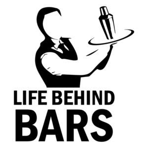 Life Behind Bars - Funny Bartending / Bartender T-Shirt