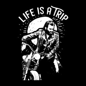 Life Is A Trip Biker Motorcycle T-Shirt
