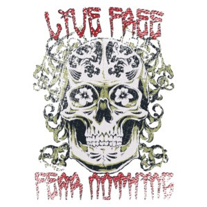 Live Free Fear Nothing Gothic T-Shirt