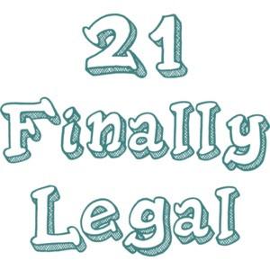 21 Finally Legal - 21 Birthday Shirt