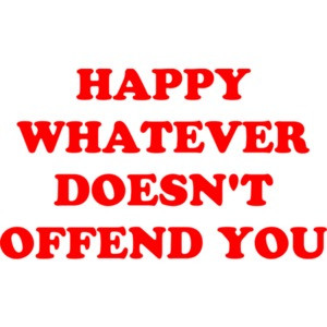 HAPPY WHATEVER DOESN'T OFFEND YOU Shirt