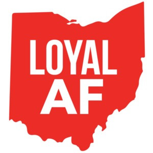 Loyal AF - Ohio T-Shirt