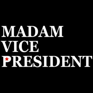 Madam Vice President T-Shirt
