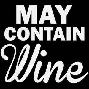May Contain wine - funny wine t-shirt