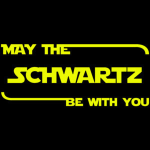 May the Schwartz be with you - funny spaceballs 90's t-shirt